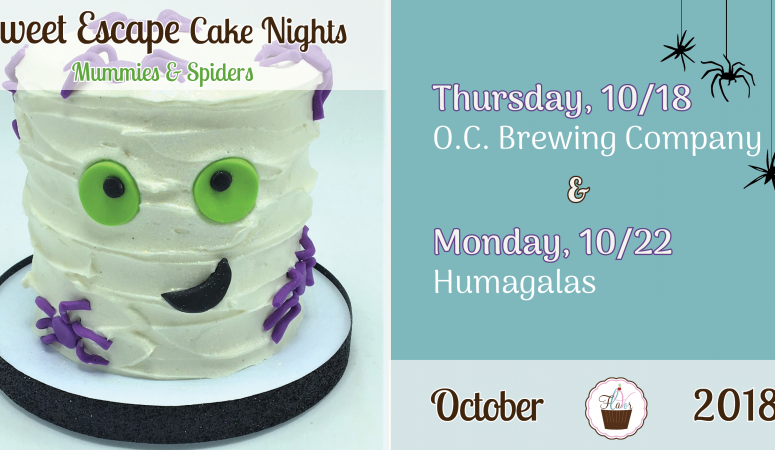 Our Sweet Escape Cake Nights are BACK!